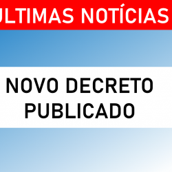 DECRETO 30/2020 – Altera dispositivos do Decreto 26/2020, que trata de medidas complementares para enfrentamento da pandemia do Novo Coronavírus (COVID-19) e dá outras providências
