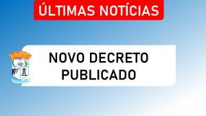 Decreto 26/2020 – Estabelece medidas complementares, necessárias e urgentes ao procedimentos preventivos de emergência a serem adotados pelo Município de Dores de Guanhães