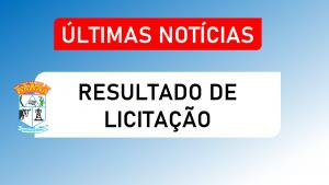 RESULTADO DO PROCESSO LICITATÓRIO Nº 053/2020, MODALIDADE PREGÃO