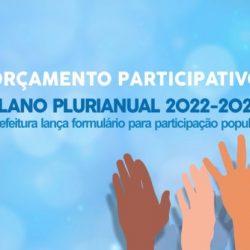 CONSULTA PÚBLICA PARA ELABORAÇÃO DO PLANO PLURIANUAL(PPA) PARA O EXERCÍCIO DE 2022-2025, E LEI ORÇAMENTÁRIA ANUAL(LOA) PARA 2022
